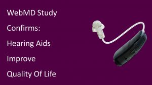 Hearing Aids Improve Quality of Life