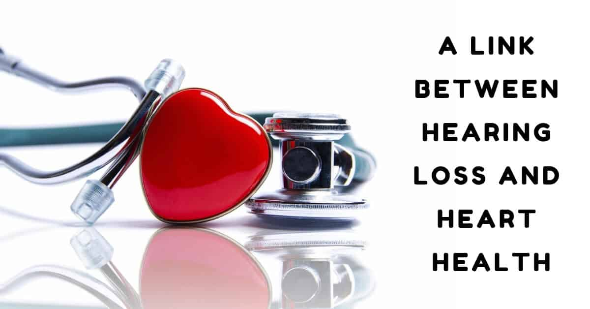 A Link Between Hearing Loss and Heart Health