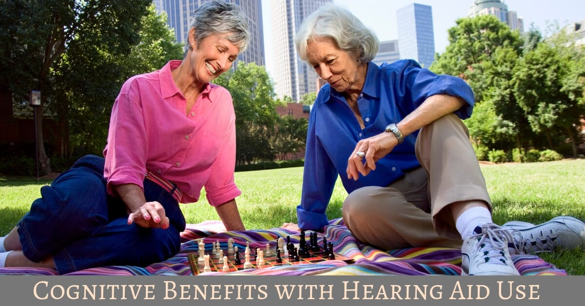 Cognitive Benefits with Hearing Aid Use