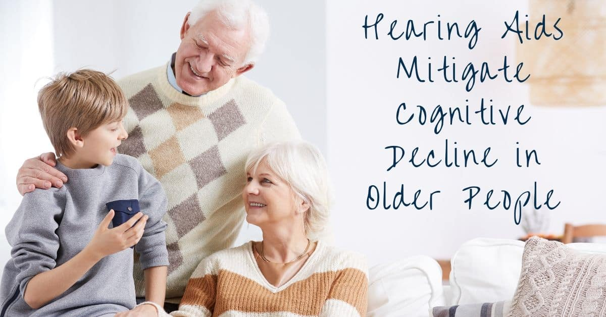 Hearing Aids Mitigate Cognitive Decline in Older People