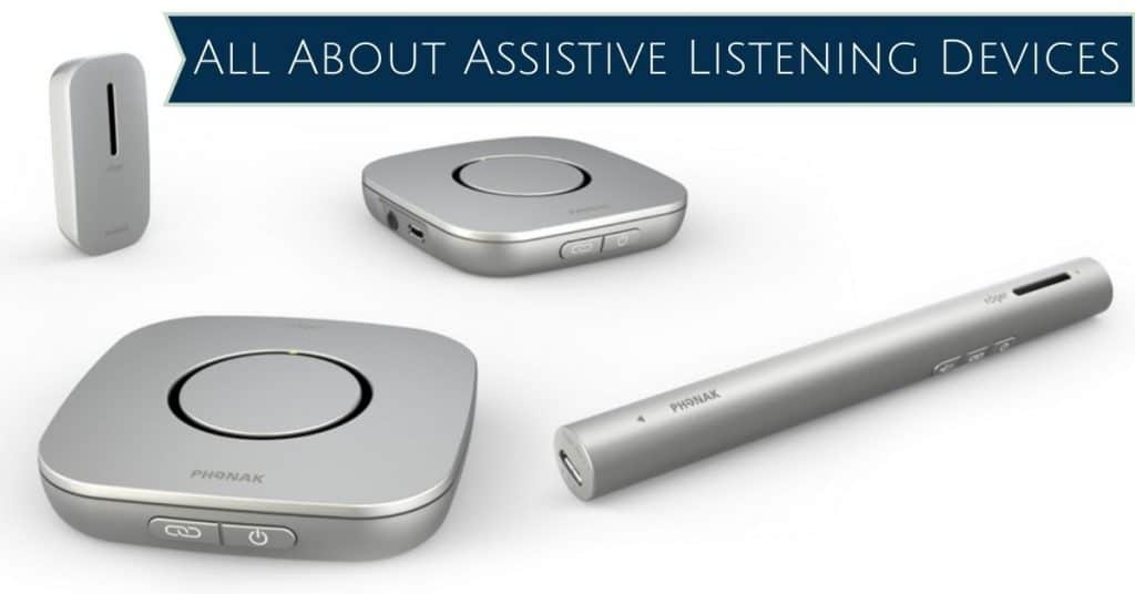 All About Assistive Listening Devices