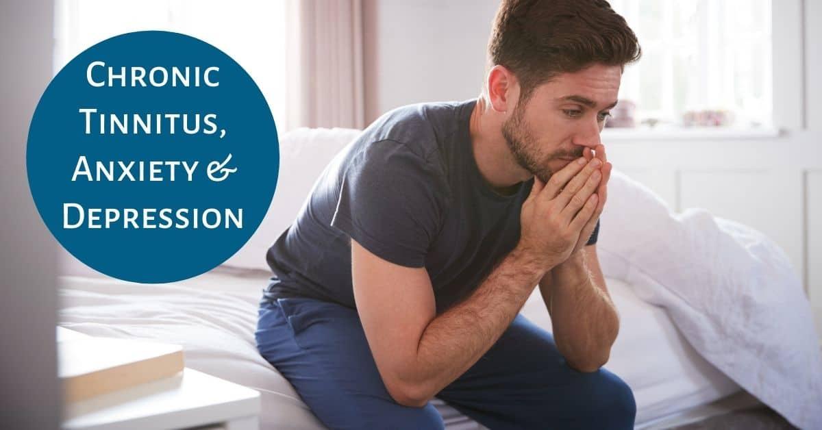 Chronic Tinnitus, Anxiety & Depression